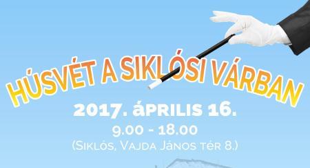 Húsvét a Siklósi Várban 2017.04.16.