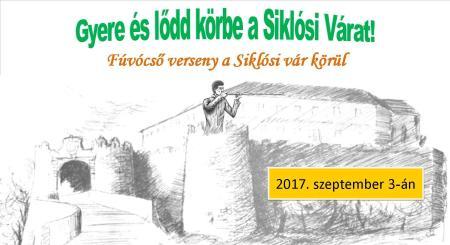 Fúvócső verseny a Siklósi Vár körül