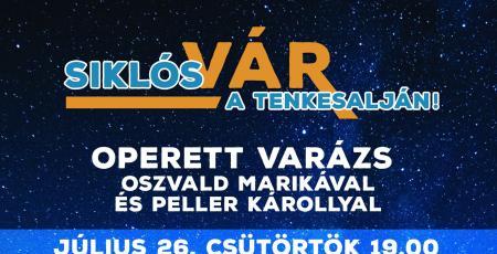 Várszínházi Esték: Operett Varázs Oszvald Marikával és Peller Károllyal